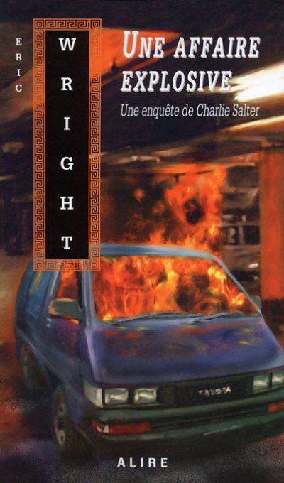 Une affaire explosive de Eric Wright