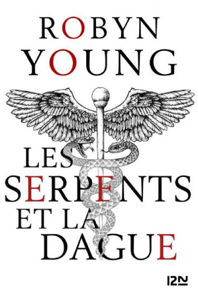 Les serpents et la dague de Robyn Young