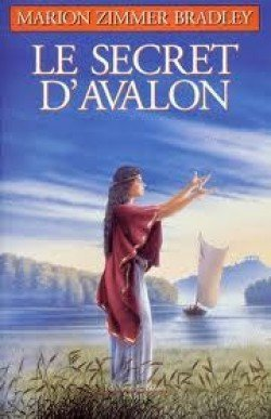 Le Secret d'Avalon de Marion Zimmer Bradley