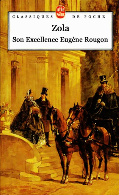 Son Excellence Eugène Rougon de Emile Zola
