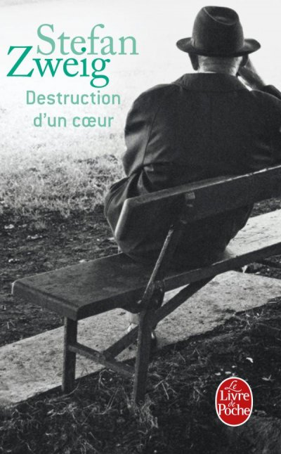 Destruction d'un coeur de Stefan Zweig
